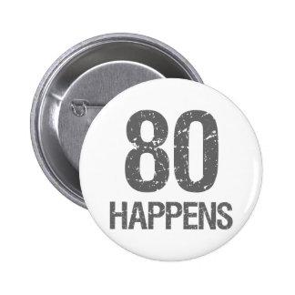 Funny 80th Birthday 2 Inch Round Button