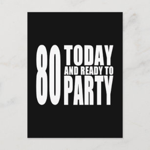 Funny 80th birthday invitations announcements zazzle ca funny 80th birthdays 80 today and ready to party invitation postcard filmwisefo