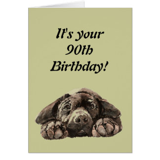 Funny 90th Birthday Customize Labrador Retriever Card