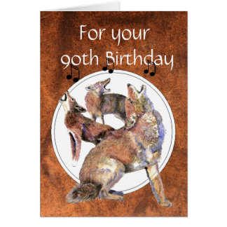 Funny  90th, Ninety, Birthday Howling Coyote Card