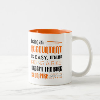 Funny Accountant Gift -Being An Accountant is Easy Two-Tone Coffee Mug