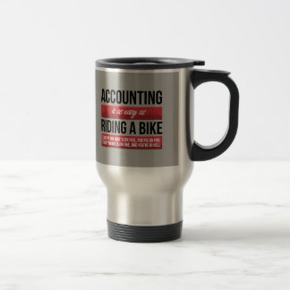 Funny Accounting as Easy as Riding A Bike Travel Mug