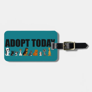 Funny Adopt Today Pet Pet Rescue Artwork Luggage Tag