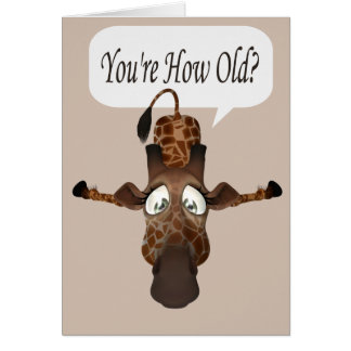 Funny Age Giraffe Birthday Card