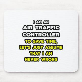 Funny Air Traffic Controller T-Shirts Mouse Pad