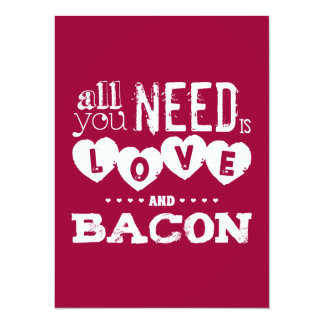 "Funny All You Need is Love and Bacon 5.5"" X 7.5"" Invitation Card"