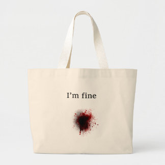 funny and brain teasing design I'm fine Large Tote Bag