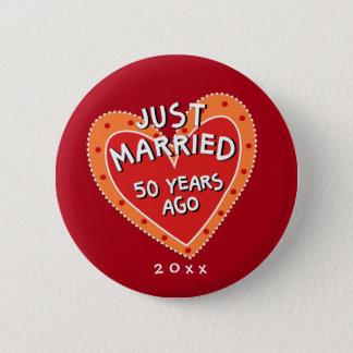 Funny and Romantic 50th Anniversary 2 Inch Round Button