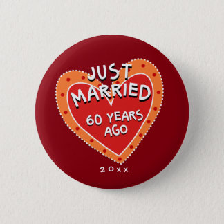 Funny and Romantic 60th Anniversary 2 Inch Round Button