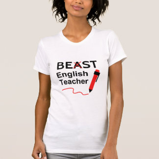 Funny and Wacky, Beast or Best English Teacher Tee Shirts