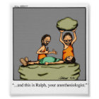 Funny Anesthesiologist Poster