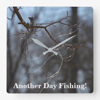 Funny Another Day Fishing Tangled Line On A Tree Square Wall Clock