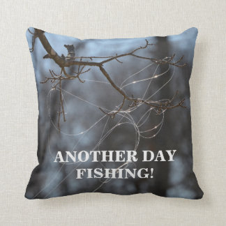Funny Another Day Fishing Tangled Line On A Tree Throw Pillow