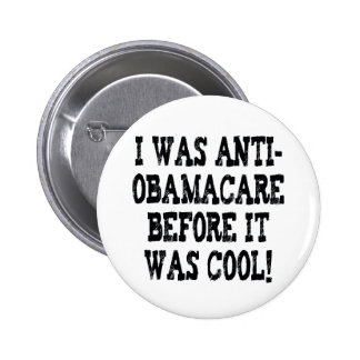 Funny Anti-Obamacare 2 Inch Round Button