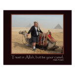 Funny Arabic Proverb Egypt Pyramids Camel Photo Poster