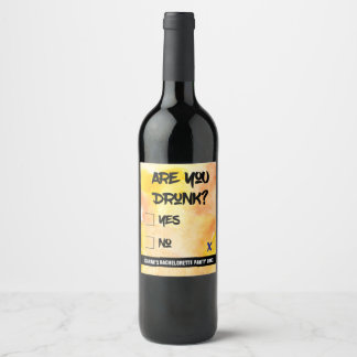 Funny Are You Drunk? Wine Label