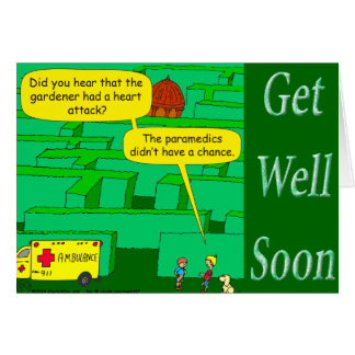 Funny as a heart attack cartoon in maze card
