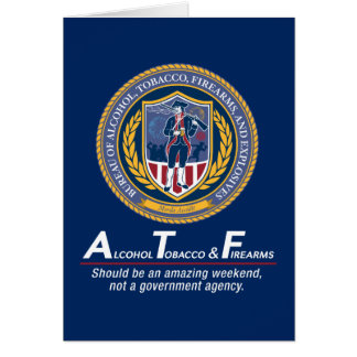 Funny ATF Custom Greeting Cards