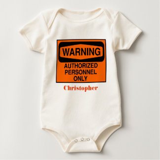 Funny authorized personnel only sign baby bodysuit