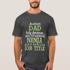 Funny Autism Special Needs Dad T-Shirt