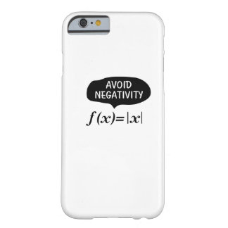 Funny Avoid Negativity Math Nerd Geek Student Barely There iPhone 6 Case