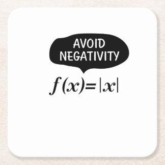 Funny Avoid Negativity Math Nerd Geek Student Square Paper Coaster