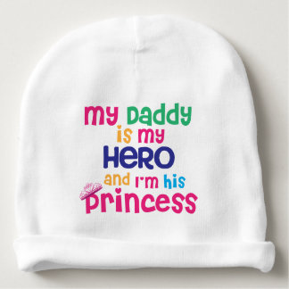 Funny baby quote Hero daddy and princess daughter Baby Beanie