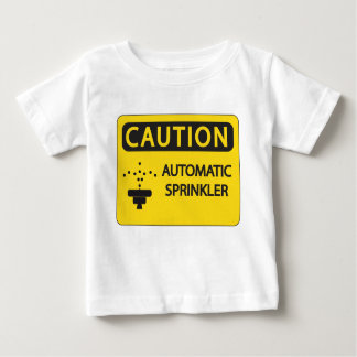 Funny Baby Shirt - Caution Automatic Sprinkler