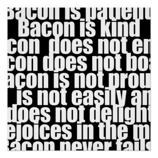 Funny Bacon is Kind parody Perfect Poster