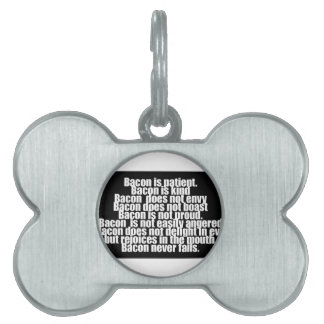 Funny Bacon is Kind parody Pet ID Tags