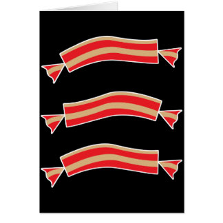 Funny Bacon Meat Candy Treats Greeting Card