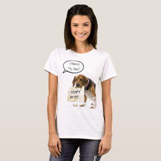 Funny Bad Dog Puppy Where's My Shoe T-Shirt