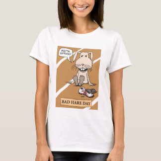 Funny Bad Hare Day T-Shirt