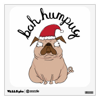 Funny Bah Humpug Santa Pug Christmas Wall Decal