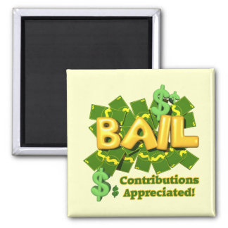 Funny Bail Money T-shirts Gifts Magnets
