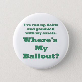 funny bailout button