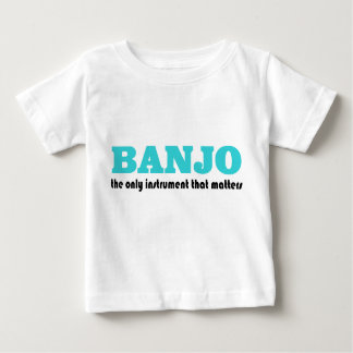 Funny Banjo Saying Baby T-shirt