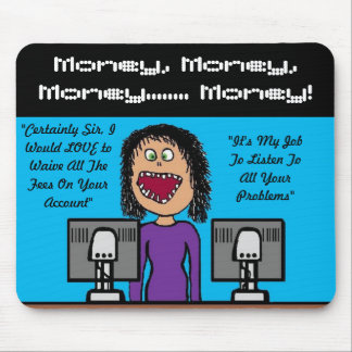 Funny Bank Clerk Cartoon Mouse Pad