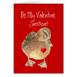 Funny Be My Valentine Sweetheart Cute Duck Greeting Card