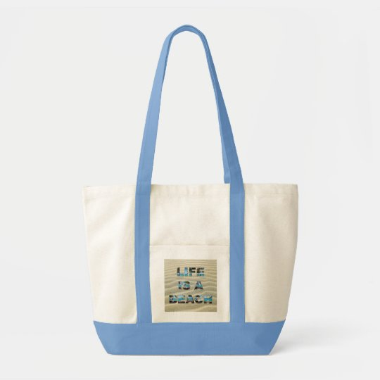 "FUNNY BEACH QUOTE. ""LIFE IS A BEACH"" TOTE  BAG"