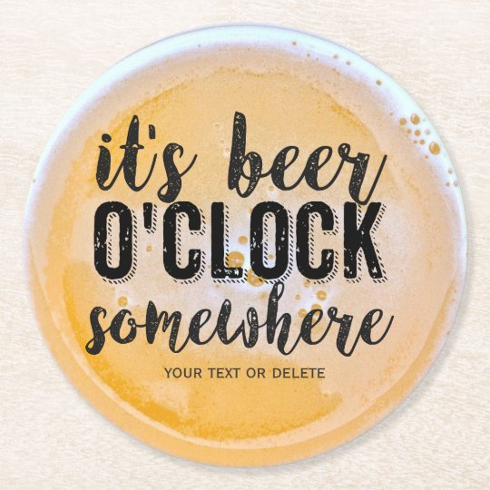 Funny Beer Drinkers Vintage Typography Custom Text Round Paper Coaster