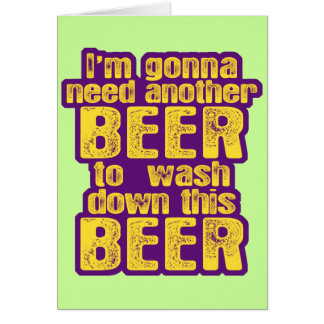 Funny Beer Drinking Greeting Card