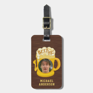 Funny Beer Me Drinking Humor | Custom Name Photo Luggage Tag