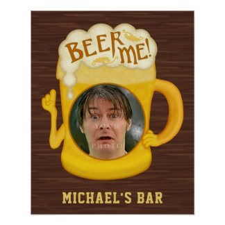 Funny Beer Me Drinking Humor | Custom Photo Bar Poster