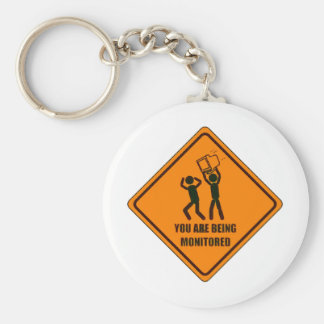 Funny Being Monitored Keychain