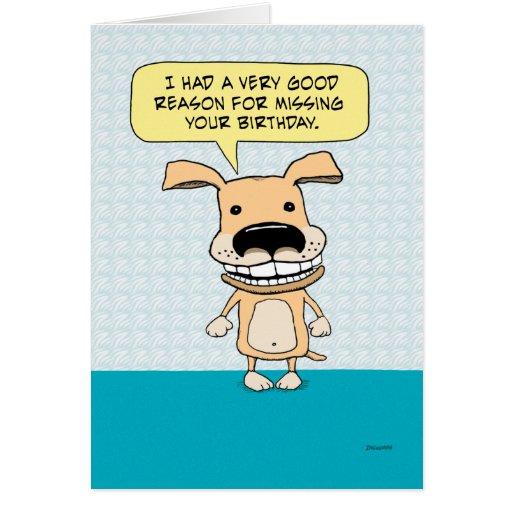 Funny Belated Birthday Dog Card | Zazzle: www.zazzle.ca/funny_belated_birthday_dog_card-137635613902472709