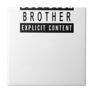 Funny Best Brother Ever T-Shirt Perfect Gift Tile