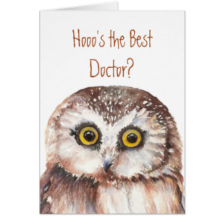 Funny Best Doctor? Thank You Wise Owl Humor Greeting Card