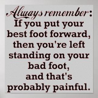 Funny Best Foot Demotivational Poster