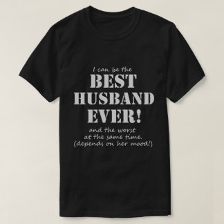 Funny Best Husband Ever T-Shirt